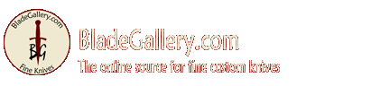BladeGallery - The online source for fine custom knives