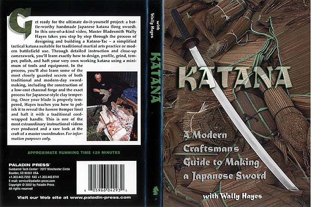 Katana: A Modern Craftsman's Guide to Making a Japanese Sword with Wally Hayes