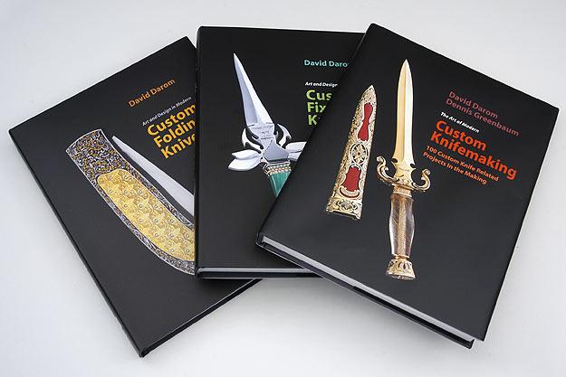 Three Books by Dr. David Darom: <i>Art and Design in Modern Custom Fixed-Blade Knives</i>, <i>Art and Design in Modern Custom Folding Knives</i>, and <i>The Art of Custom Knifemaking</I>