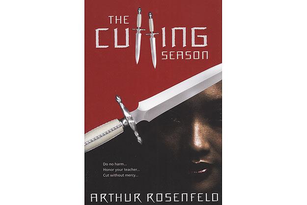 The Cutting Season by Arthur Rosenfeld