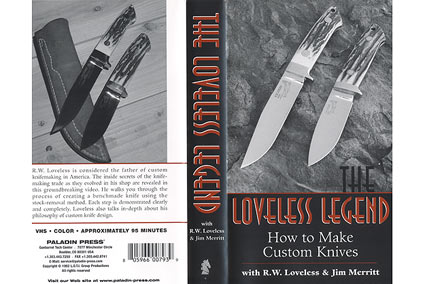 The Loveless Legend: How to Make Custom Knives, VHS by R.W. Loveless