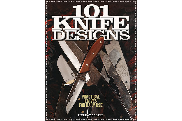 101 Knife Designs by Murray Carter